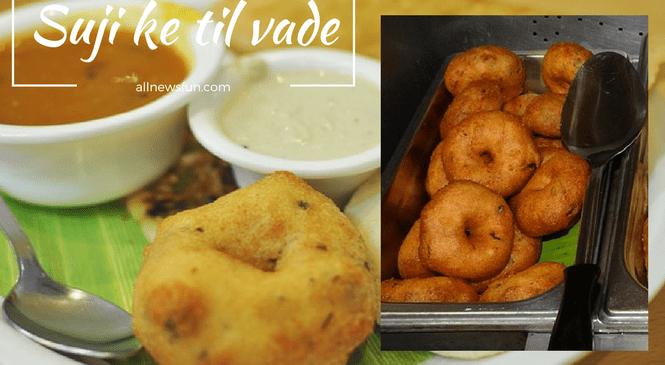 झटपट बनायें सूजी के लज़ीज़ तिल वड़े – Suji til vada recipe